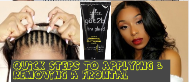 How To Apply & Remove Your Frontal With Got2B